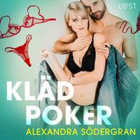 Klädpoker - erotisk novell - Alexandra Södergran