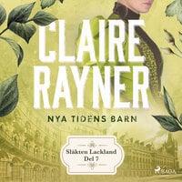 Nya tidens barn - Claire Rayner