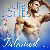 Tålamod - erotisk novell - Julie Jones