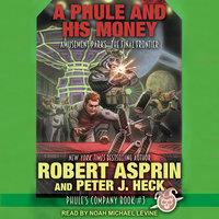 A Phule and His Money - Robert Asprin, Peter J. Heck