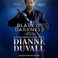 Blade of Darkness - Dianne Duvall