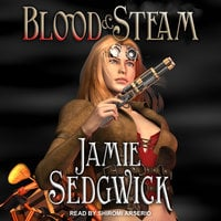 Blood and Steam - Jamie Sedgwick