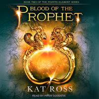 Blood of the Prophet - Kat Ross
