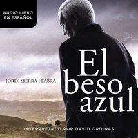 El beso azul - Jordi Sierra i Fabra