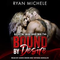 Bound By Desire - Ryan Michele