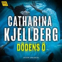 Dödens ö - Catharina Kjellberg