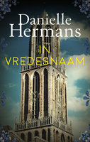 In vredesnaam - Danielle Hermans