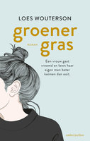 Groener gras - Loes Wouterson