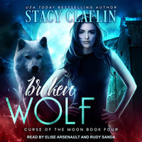 Broken Wolf - Stacy Claflin