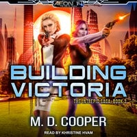 Building Victoria - M.D. Cooper