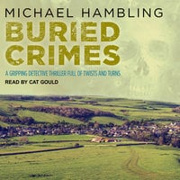 Buried Crimes - Michael Hambling