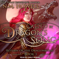 Called by Dragon's Song - N.M. Howell