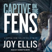 Captive on the Fens - Joy Ellis