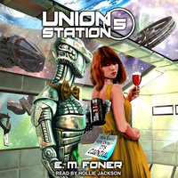 Carnival On Union Station - E.M. Foner