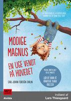 Modige Magnus - En uge vendt på hovedet - Carl-Johan Forssén Ehrlin