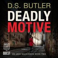 Deadly Motive - D.S. Butler