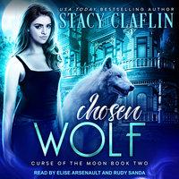 Chosen Wolf - Stacy Claflin