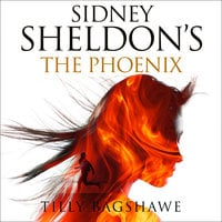 The Phoenix - Sidney Sheldon,Tilly Bagshawe