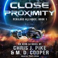 Close Proximity - M.D. Cooper, Chris J. Pike