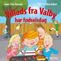 Villads fra Valby har fødselsdag - Anne Sofie Hammer