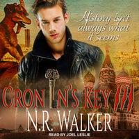 Cronin's Key III - N.R. Walker