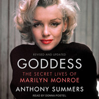 Goddess:The Secret Lives of Marilyn Monroe - Anthony Summers