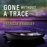 Gone without a Trace - Patricia Bradley