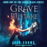 Grave Mistake - Izzy Shows