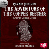 The Adventure of the Copper Beeches - Arthur Conan Doyle