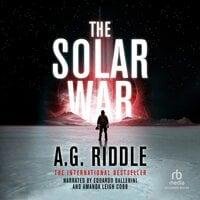 The Solar War - A.G. Riddle