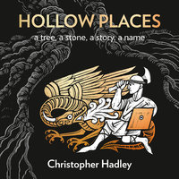 Hollow Places - Christopher Hadley