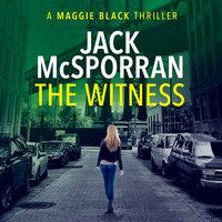 The Witness - Jack McSporran