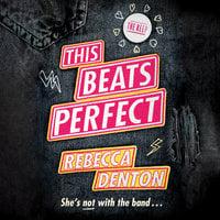 This Beats Perfect - Rebecca Denton