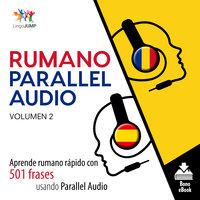 Rumano Parallel Audio – Aprende rumano rápido con 501 frases usando Parallel Audio - Volumen 2 - Lingo Jump