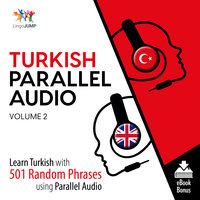 Turkish Parallel Audio– Learn Turkish with 501 Random Phrases using Parallel Audio Volume 2 - Lingo Jump