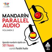 Mandarín Parallel Audio – Aprende mandarín rápido con 501 frases usando Parallel Audio - Volumen 12 - Lingo Jump