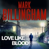 Love Like Blood - Mark Billingham