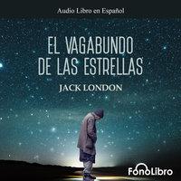 El Vagabundo de las Estrellas - Jack London