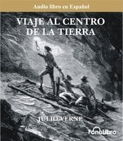 Viaje al Centro de la Tierra - Julio Verne