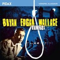 Bryan Edgar Wallace - Krimibox - Bryan Edgar Wallace