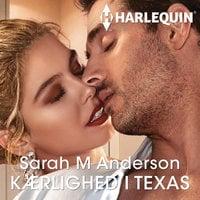 Kærlighed i Texas - Sarah M. Anderson