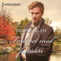 Forlovet med fortiden - Louise Allen