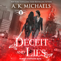 The Black Rose Chronicles: Deceit and Lies - A.K. Michaels