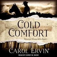 Cold Comfort - Carol Ervin