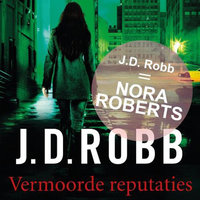 Vermoorde reputaties - J.D. Robb