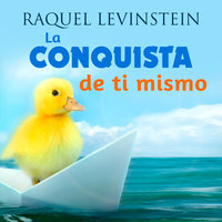 La Conquista de ti mismo - Raquel Levinstein