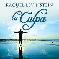 La culpa - Raquel Levinstein