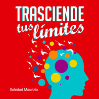 Trasciende tus limites - Maurizio Soledad