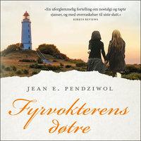 Fyrvokterens døtre - Jean E. Pendziwol
