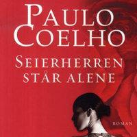 Seierherren står alene - Paulo Coelho